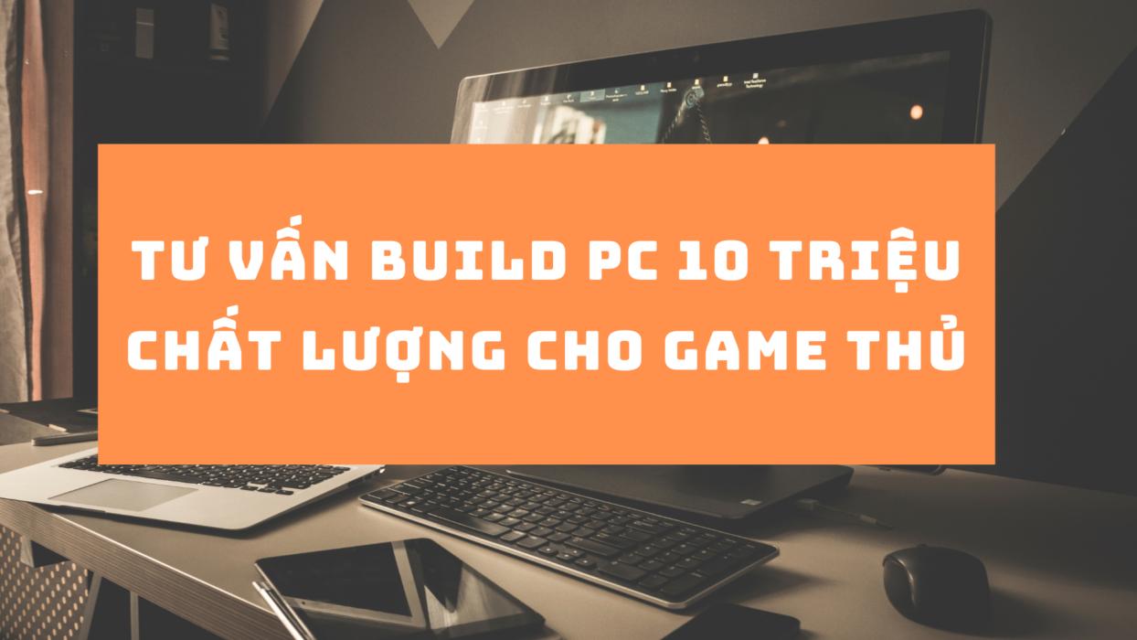 build-pc-10-trieu-cho-gamer